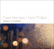 Cava Menzies | Nick Phillips - Moment To Moment - Cover Image